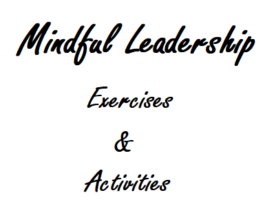 mindful-leadership-exercises-and-activities